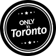 Only Available in Toronto
